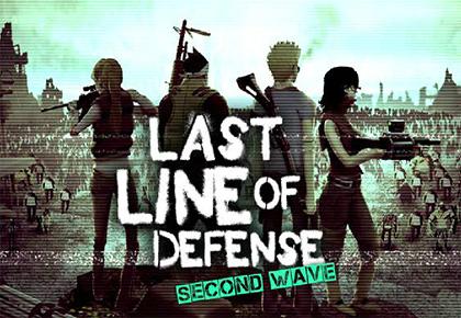 Last Line of Defense Second Wave