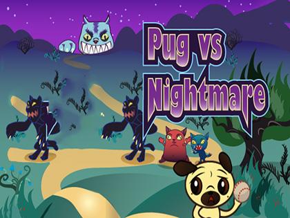 Pug vs Nightmare
